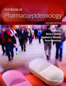 Textbook of Pharmacoepidemiology - Brian L. Strom, Stephen E. Kimmel, Sean Hennessy