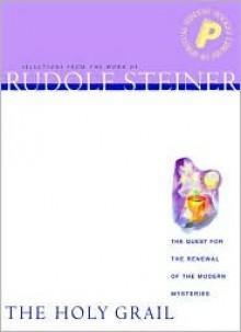 Holy Grail (P) - Rudolf Steiner