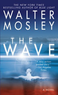 The Wave - Walter Mosley