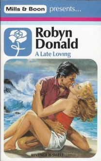 A Late Loving - Robyn Donald
