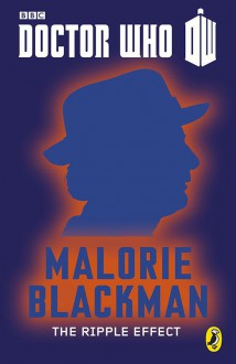 The Ripple Effect (Doctor Who 50th Anniversary E-Shorts, #7) - Malorie Blackman