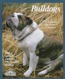 Bulldogs (Barron's Complete Pet Owner's Manuals) - Phil Maggitti