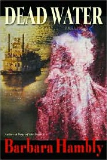 Dead Water (Benjamin January, Book 8) - Barbara Hambly