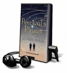 Percival's Planet (Audio) - Michael Byers, William Dufris