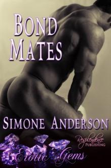 Bond Mates - Simone Anderson