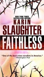 Faithless - Karin Slaughter