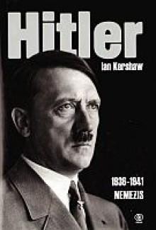 Hitler.Tom 2 cz.1 (1936-1941): Nemezis - Ian Kershaw