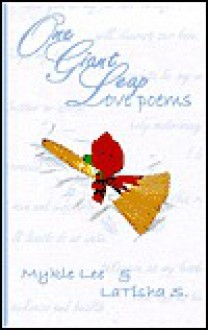 One Giant Leap - Love Poems - Mykle Lee