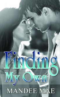 Finding My Own - Mandee Mae