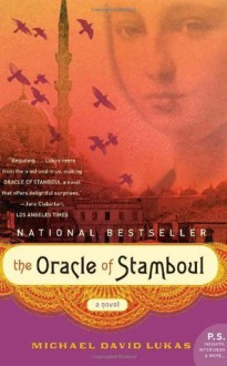 The Oracle of Stamboul (P.S.) - Michael David Lukas