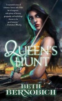 Queen's Hunt - Beth Bernobich