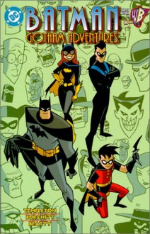 Batman: The Gotham Adventures - Ty Templeton,Rick Burchett,Terry Beatty