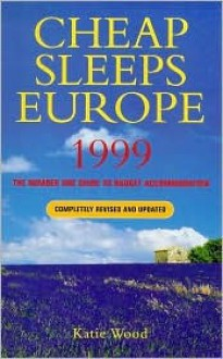 Cheap Sleeps Europe 1999 - Katie Wood