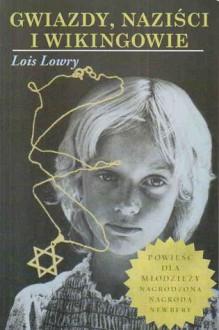 Gwiazdy, naziści i wikingowie - Lois Lowry, Hanna Borowska