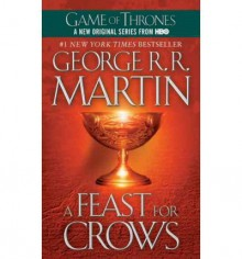 (A FEAST FOR CROWS) BY MARTIN, GEORGE R. R.(AUTHOR)Paperback Sep-2006 - George R. R. Martin