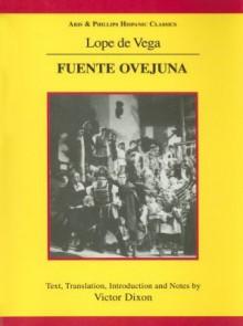 Fuente Ovejuna - Lope de Vega, Victor Dixon