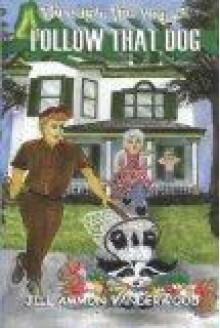 Through The Rug 2: Follow That Dog! - Jill Ammon Vanderwood