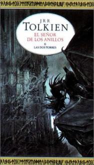 Las dos torres (El Señor de los Anillos, #2) - J.R.R. Tolkien, Luis Domènech, Matilde Horne