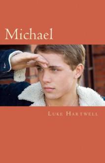Michael - Luke Hartwell