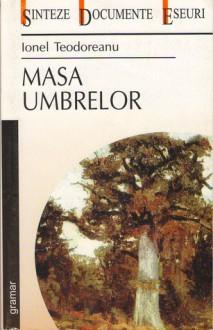 Masa Umbrelor - Ionel Teodoreanu