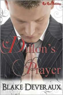Dillon's Prayer - Blake Deveraux