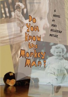Do You Know The Monkey Man? - Dori Hillestad Butler