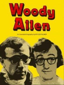 Woody Allen - Myles Palmer