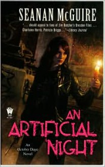 An Artificial Night (October Daye #3) - Seanan McGuire