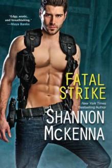 Fatal Strike - Shannon McKenna