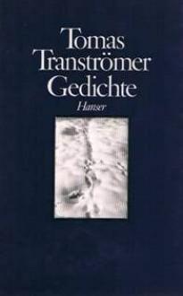 Gedichte - Tomas Tranströmer