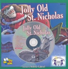Jolly Old St. Nicholas [With CD (Audio)] - Andrea Gabriel, Hal Wright, Kim Mitzo Thompson