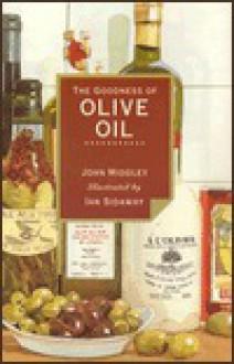 Goodness of Olive Oil (Goodness of) - John Midgley