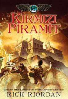 Kırmızı Piramit (Kane Günceleri, #1) - Rick Riordan