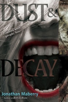 Dust & Decay - Jonathan Maberry