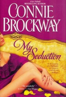My Seduction - Connie Brockway