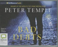 Bad Debts (Jack Irish Series) - Peter Temple, Marco Chiappi