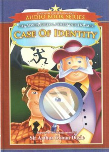 Case Of Identity: The Adventures of Sherlock Holmes - James Hadley, Arthur Conan Doyle