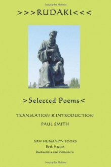 Rudaki: Selected Poems - Paul Smith