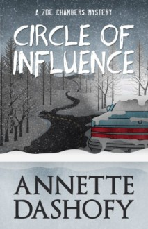 Circle of Influence - Annette Dashofy