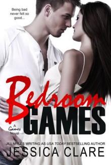 Bedroom Games - Jessica Clare