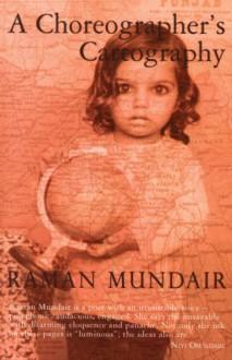 A Choreographer's Cartography - Raman Mundair