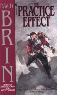 The Practice Effect - David Brin