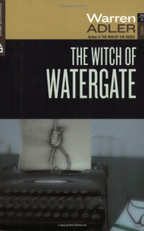 The Witch of Watergate (Fiona Fitzgerald Mysteries) - Warren Adler