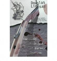 [(The Long Midnight of Barney Thomson (Book 1))] [Author: Douglas Lindsay] published on (November, 2008) - Douglas Lindsay