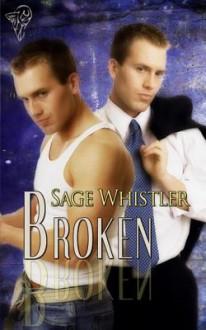 Broken - Sage Whistler