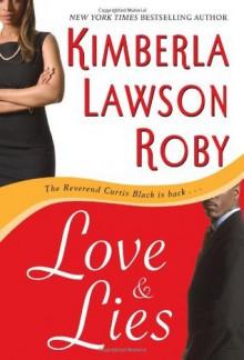 Love & Lies - Kimberla Lawson Roby