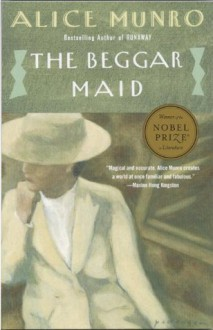 The Beggar Maid: Stories of Flo and Rose - Alice Munro
