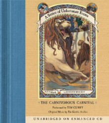 The Carnivorous Carnival - Tim Curry, Lemony Snicket