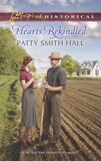 Hearts Rekindled - Patty Smith Hall