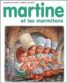 Martine et les marmitons - Marcel Marlier, Gilbert Delahaye